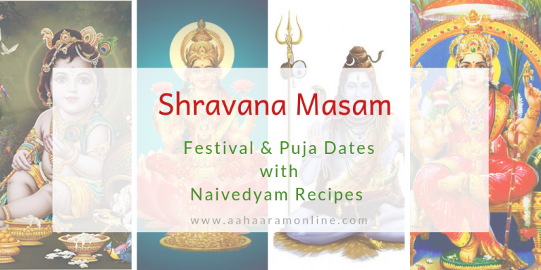 Shravana Masam Festival and Puja Dates with Naivedyam Recipes for Andhra, Telangana, Karnataka, and Maharashtra